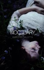 NOCTUARY  by aurorescence