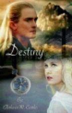 Destiny (A Legolas Love Story) by Ellethwen2931