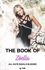 *The Book of Zöella* by XxKalistoxX