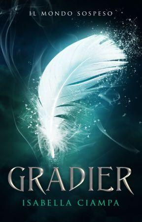 Gradier - Il mondo sospeso by Isa_RafMic