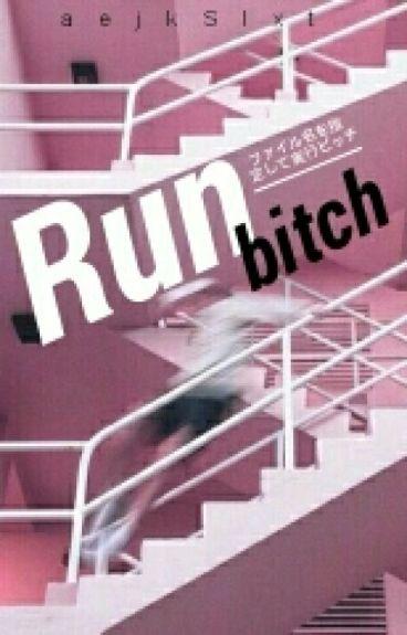 Run Bitch || BTS