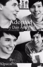 Adopted By Dan And Phil  by AlpacaPrincess