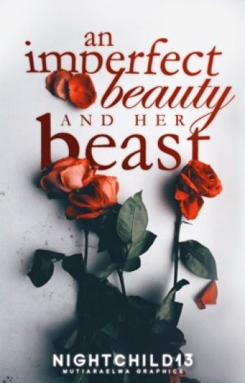 An Imperfect Beauty and Her Beast