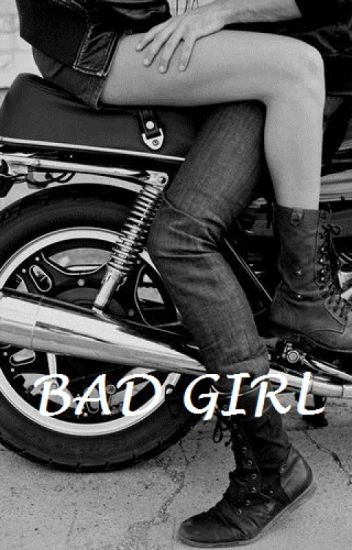 Bad Girl [Tome 1]
