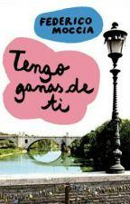 Tengo Ganas De Ti by vivelavida1