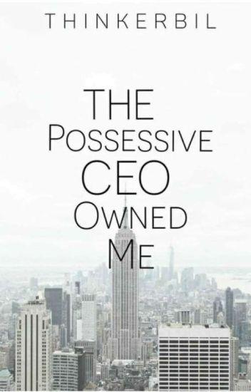 The Possessive CEO Owned Me - Gu Mi-ho - Wattpad