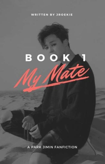 My mate (Jimin x Reader)