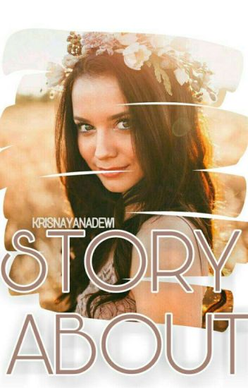 STORY ABOUT