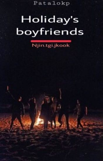 Holiday's Boyfriends [NamJin]/ [Jikook] / [Taegi]