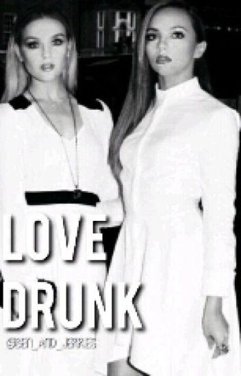 Love Drunk ➸ j.t