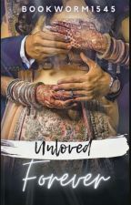 Unloved Forever - Indian Story by bookworm1545