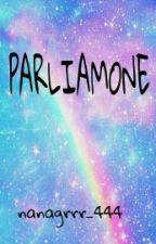 Parliamone by nanagrrr_444