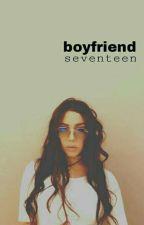 boyfriend | seventeen  by -kookiller