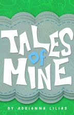 Tales of Mine by -verdant-