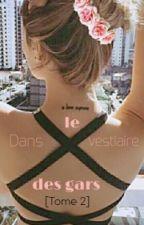 Dans Le Vestiaire Des Gars [Tome 2] by Beautyofamonster