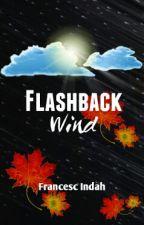 Flashback Wind by francesc_indah