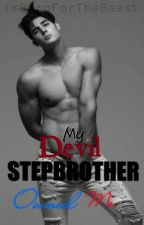 My Devil Stepbrother Owned Me by ImBornForTheBeast