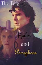 The Tale of Hades and Persephone {BBC Sherlock} by Seven_Shades_of_A