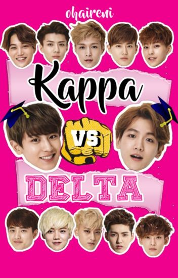Kappa vs. Delta || Chanbaek/Baekyeol