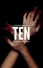 TEN by hagarara