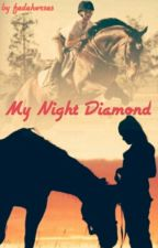My Night Diamond by fedehorses