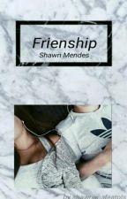 Friendship  by onelastspringday