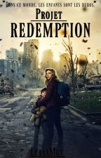 Projet  RÉDEMPTION by LeaaaMgt