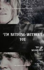 I'm nothing without you by solare1507