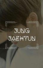 IMAGINE ▶ Jung Jaehyun [HIATUS SAMPAI SELESAI UN] by Kylexbin
