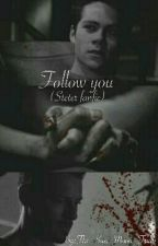 Follow You (Steter) by The_Sun_Moon_Truth
