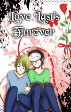 Love Last's Forever (Pewdiecry Done) by Kira_Sutcliff