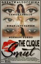 The Clique Smut (Normani/Dinah/Camila) by GreatWalzOfChina
