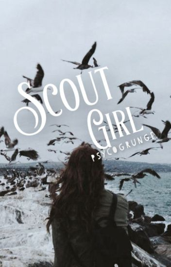 scout girl ;; c.d
