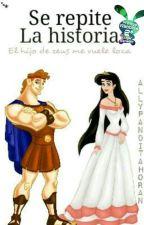 Se Repite La Historia (Hércules) © by AllyPanditaHoran