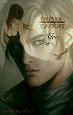Enora : Alec . Tome 2 by thalya33204