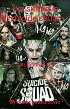 I'm Sitting In The Suicide Squad  by readingmusiclover