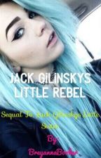 Jack Gilinskys little rebel by BreyannaBooker