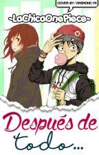 Despues De Todo... -Luffy X Tu- [Terminada] by _BxngFxr_