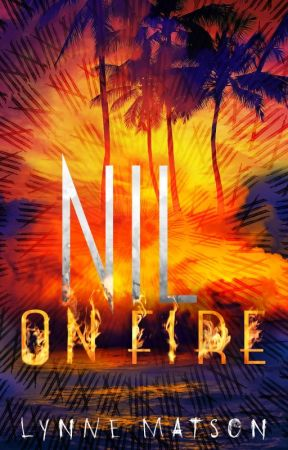 NIL ON FIRE excerpt by LSMatson
