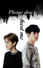 PLS:Don't hurt me [Baekyeol] by RchielX