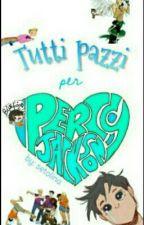 Tutti pazzi per Percy Jackson by setolina