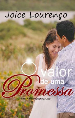 O valor de uma Promessa  ♥ Degustação ♥ by Joice-Lourenco