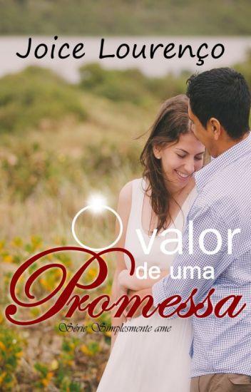 O valor de uma Promessa  ♥ Degustação ♥