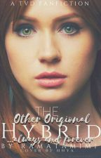 The Other Original Hybrid. (A TVD fanfiction) by ramatamimi