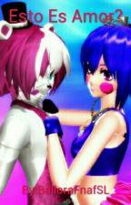 Es Amor? [Funtime Freddy X Ballora] by Matsumoto_Hiroaki