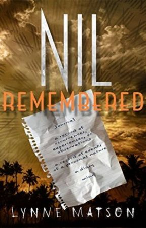 NIL REMEMBERED (an excerpt) by LSMatson