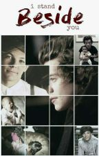 I Stand Beside You ☆ L.S. [A/B/O] by louehstyles28