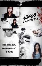 ALWAYS by Jeon_Mia
