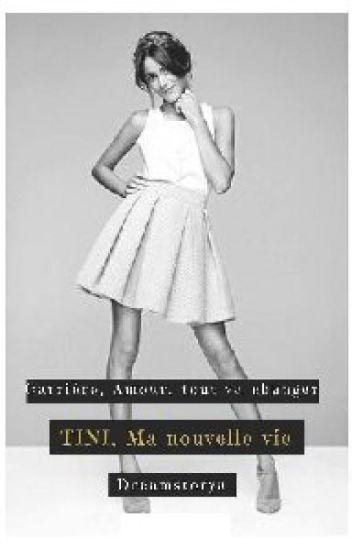 Tini, Ma nouvelle vie ~ Tome 1 et 2