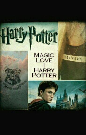 Magic Love | Harry Potter